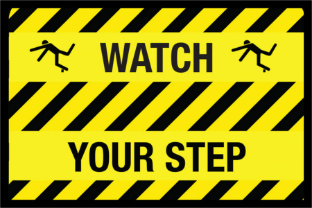 Please Watch Your Step